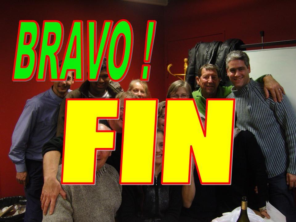 BRAVO ! FIN