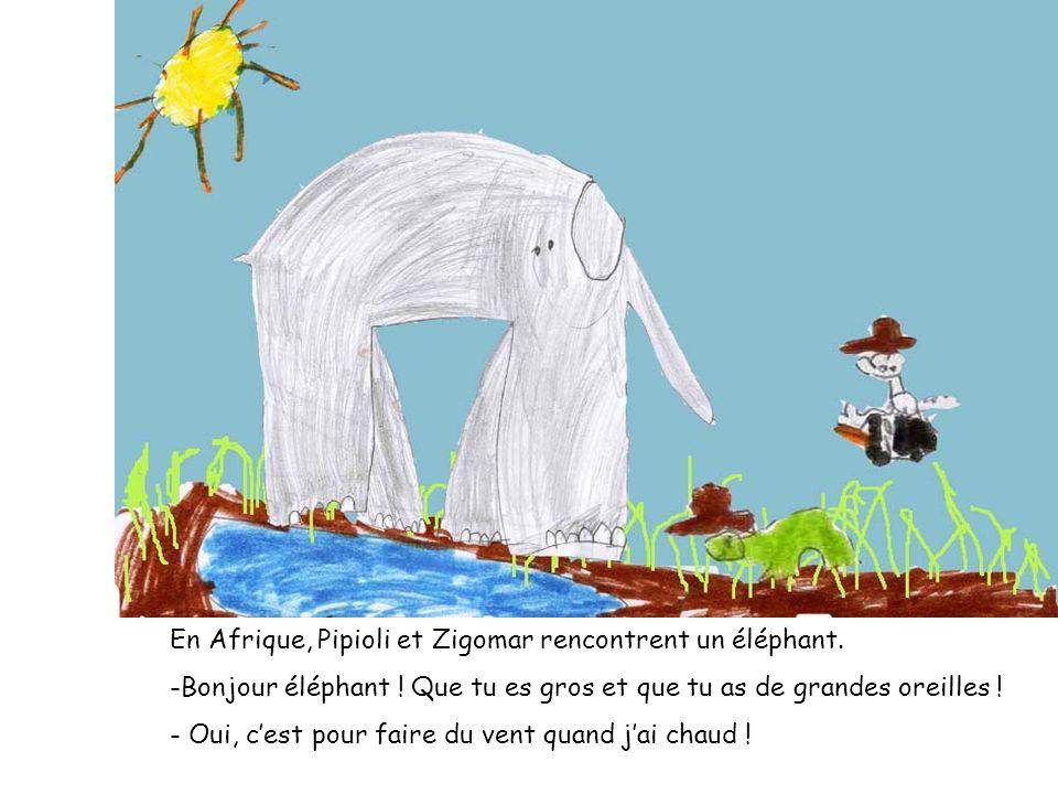En Afrique, Pipioli et Zigomar rencontrent un éléphant.