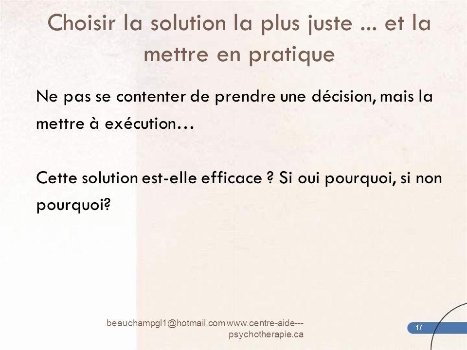 Choisir la solution la plus juste ... et la mettre en pratique