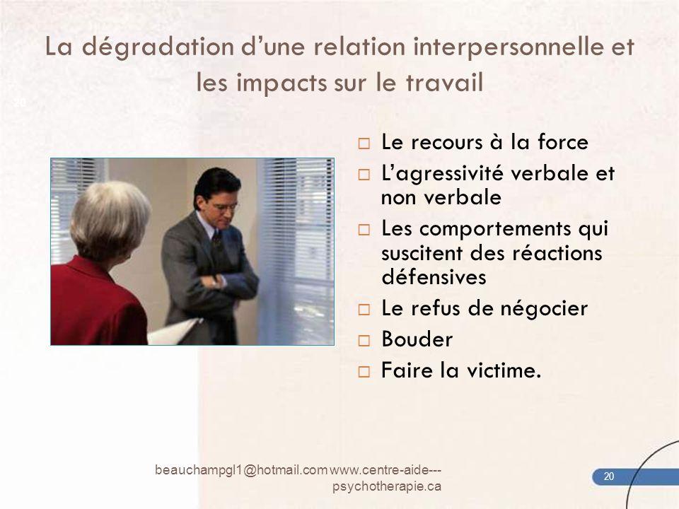 La dégradation d'une relation interpersonnelle et les impacts sur le travail