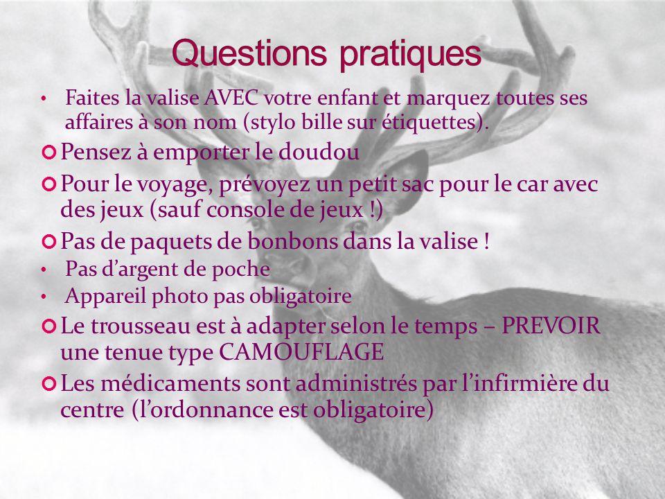 Questions pratiques Pensez à emporter le doudou
