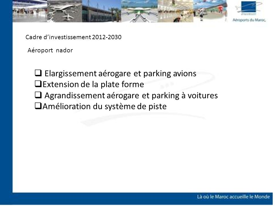 Elargissement aérogare et parking avions Extension de la plate forme