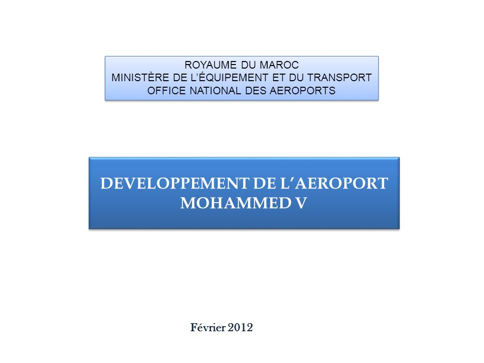 DEVELOPPEMENT DE L'AEROPORT MOHAMMED V
