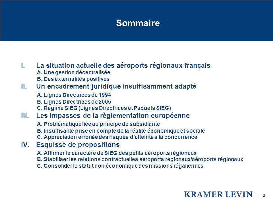Sommaire La situation actuelle des aéroports régionaux français