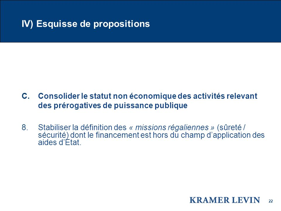 IV) Esquisse de propositions