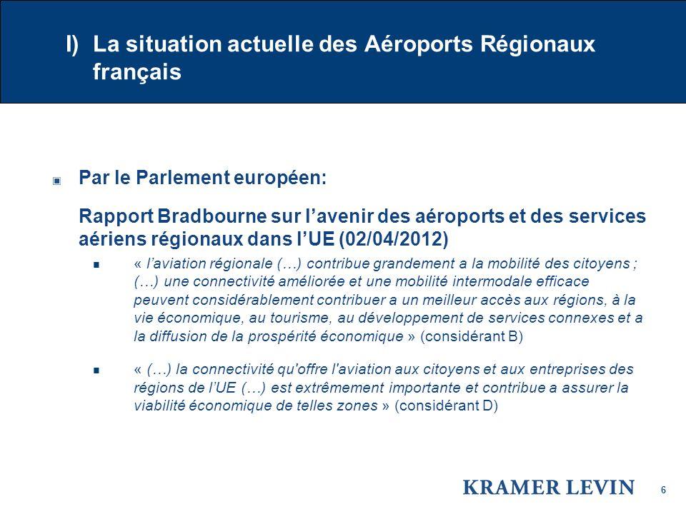 I) La situation actuelle des Aéroports Régionaux français