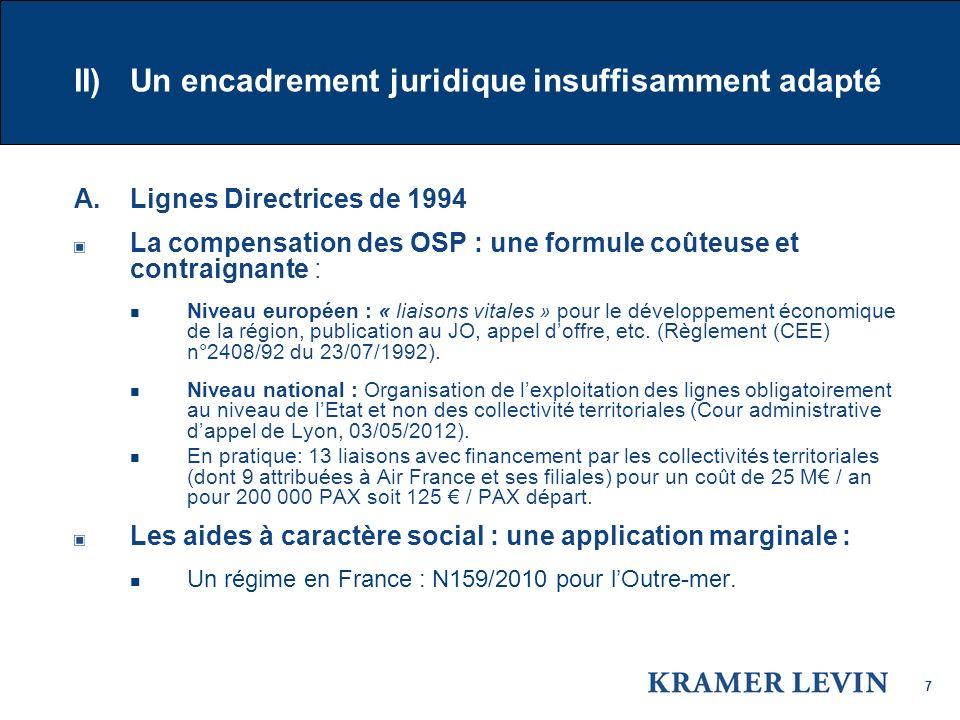 II) Un encadrement juridique insuffisamment adapté