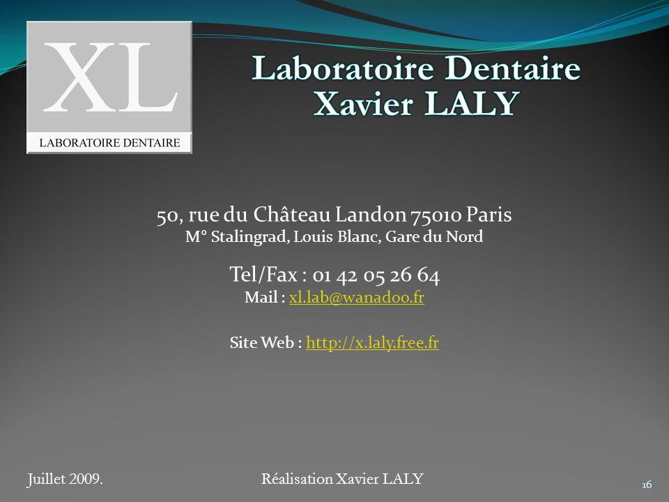 Xavier LALY 50, rue du Château Landon 75010 Paris