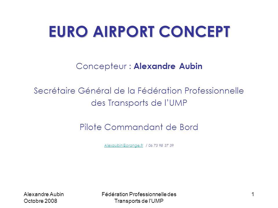 EURO AIRPORT CONCEPT Concepteur : Alexandre Aubin