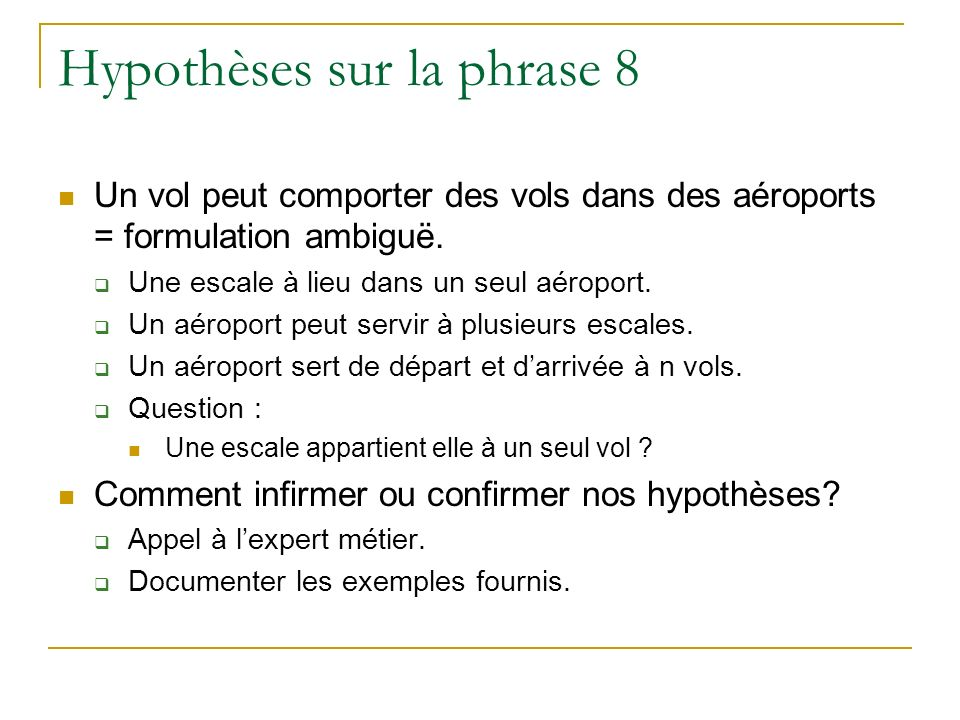 Hypothèses sur la phrase 8