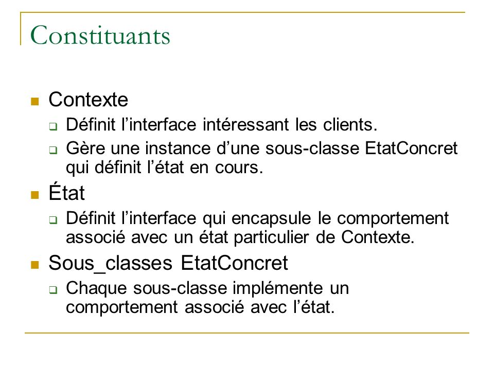 Constituants Contexte État Sous_classes EtatConcret