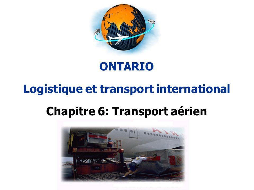 Logistique et transport international Chapitre 6: Transport aérien