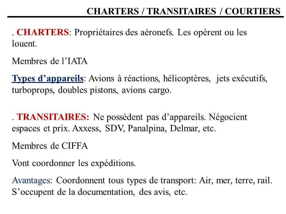 CHARTERS / TRANSITAIRES / COURTIERS