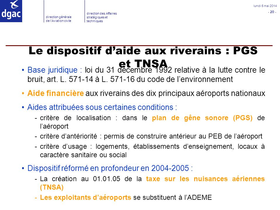 Le dispositif d'aide aux riverains : PGS et TNSA