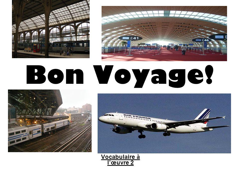 Bon Voyage! Vocabulaire à l'œuvre 2