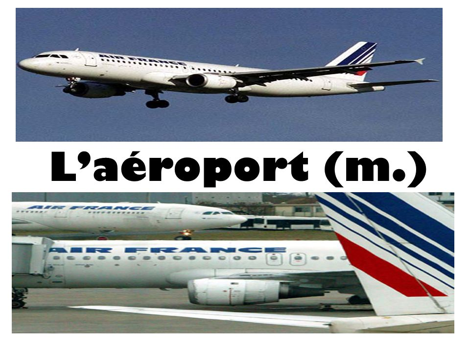L'aéroport (m.)