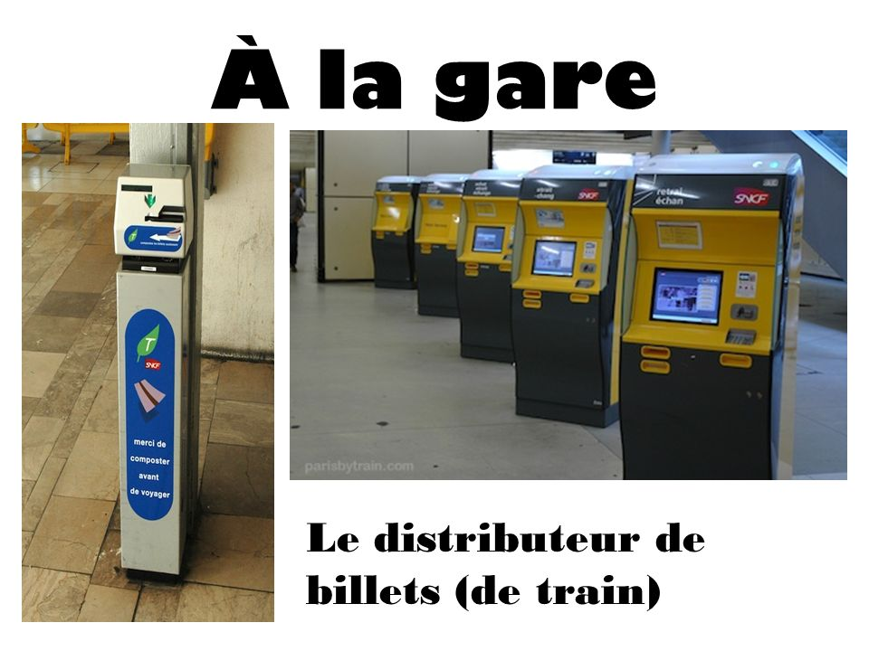 À la gare Le distributeur de billets (de train)