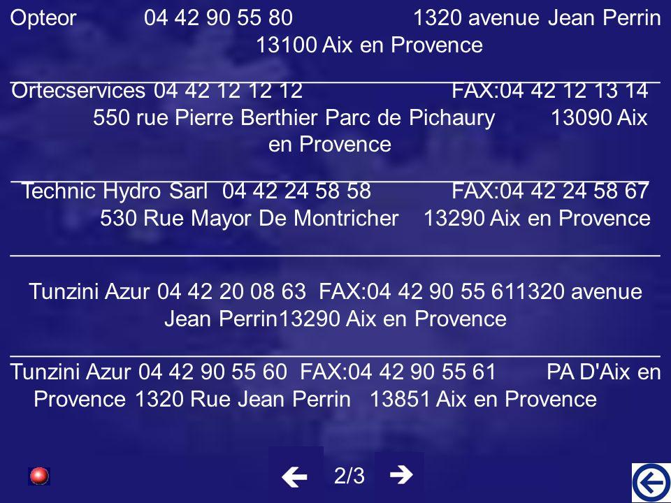 Opteor 04 42 90 55 80 1320 avenue Jean Perrin 13100 Aix en Provence