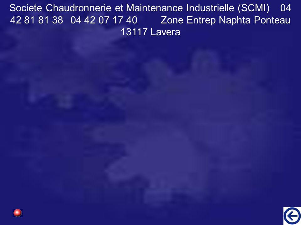 Societe Chaudronnerie et Maintenance Industrielle (SCMI)