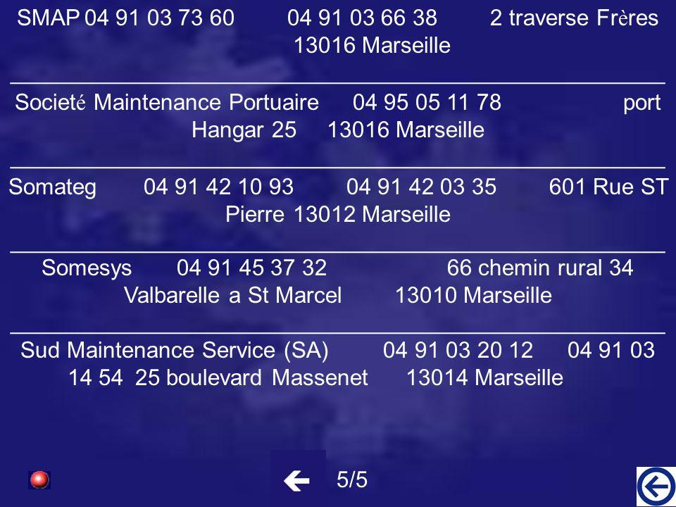 SMAP 04 91 03 73 60 04 91 03 66 38 2 traverse Frères 13016 Marseille