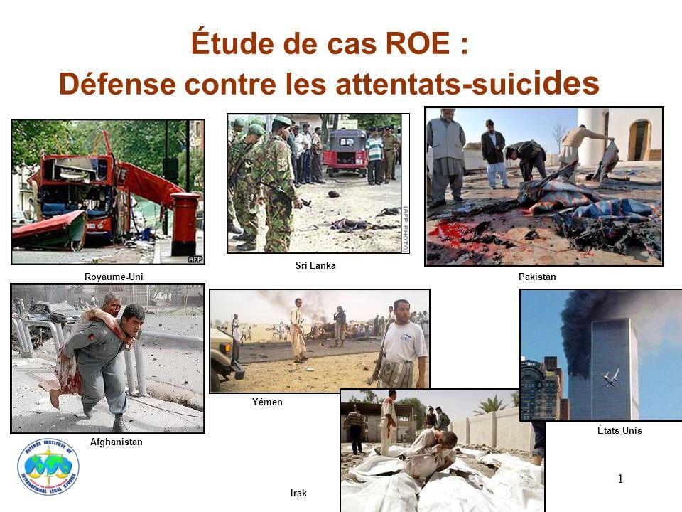 Étude de cas ROE : Défense contre les attentats-suicides