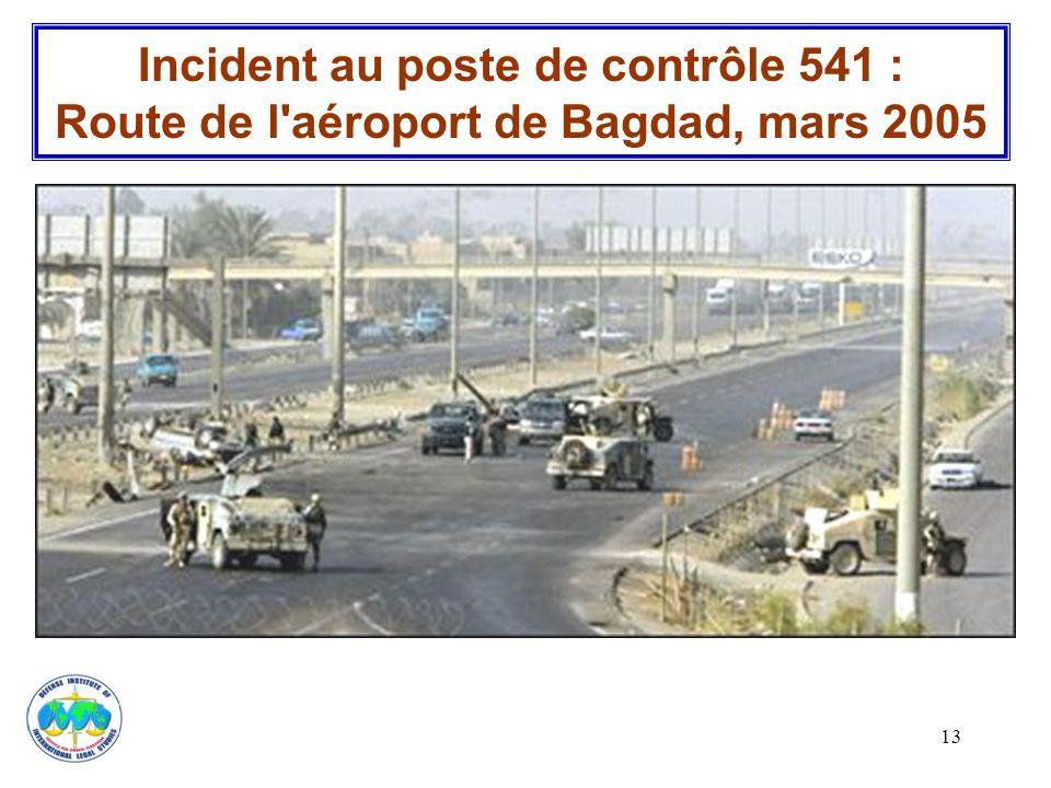 Incident au poste de contrôle 541 : Route de l aéroport de Bagdad, mars 2005