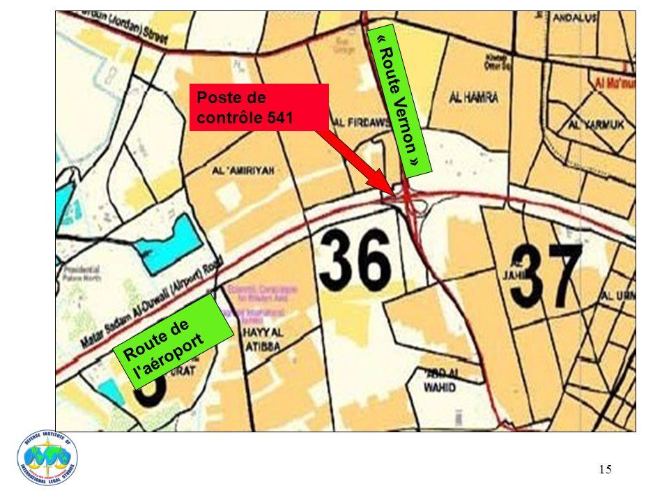 « Route Vernon » Poste de contrôle 541 Route de l aéroport