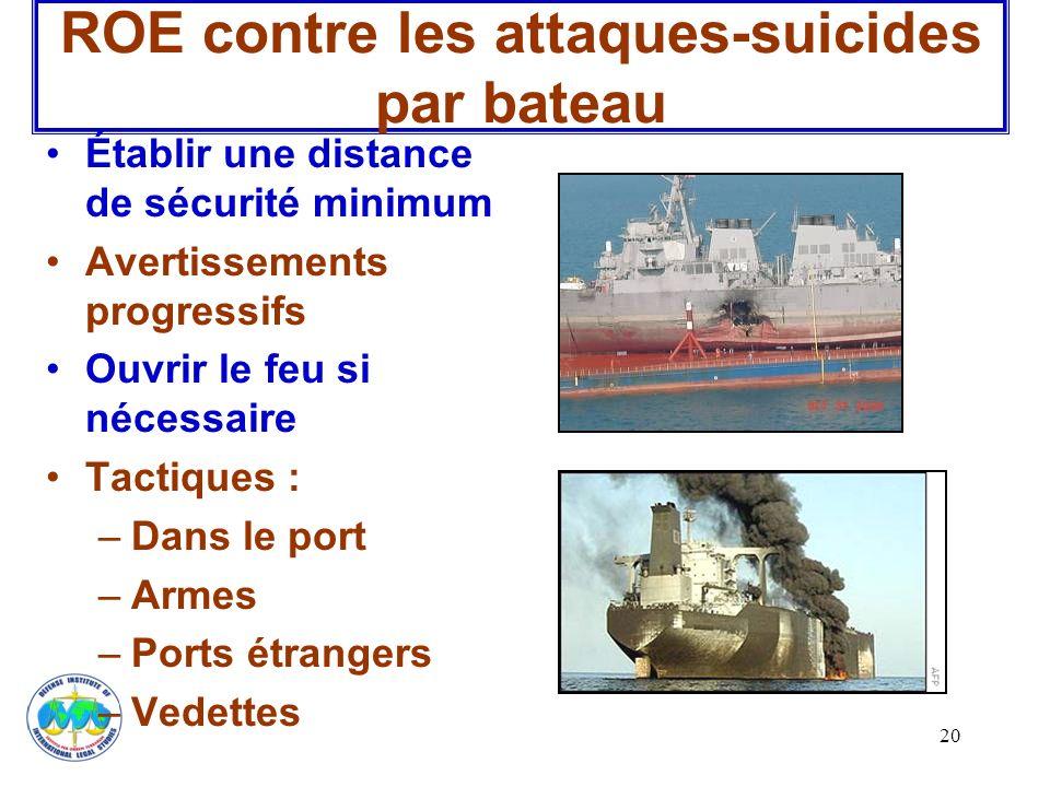 ROE contre les attaques-suicides par bateau