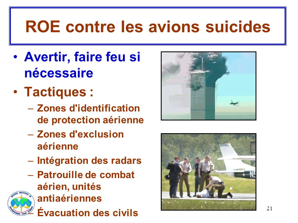 ROE contre les avions suicides