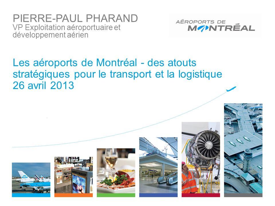 PIERRE-PAUL PHARAND VP Exploitation aéroportuaire et développement aérien