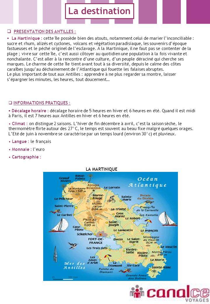 La destination PRESENTATION DES ANTILLES :
