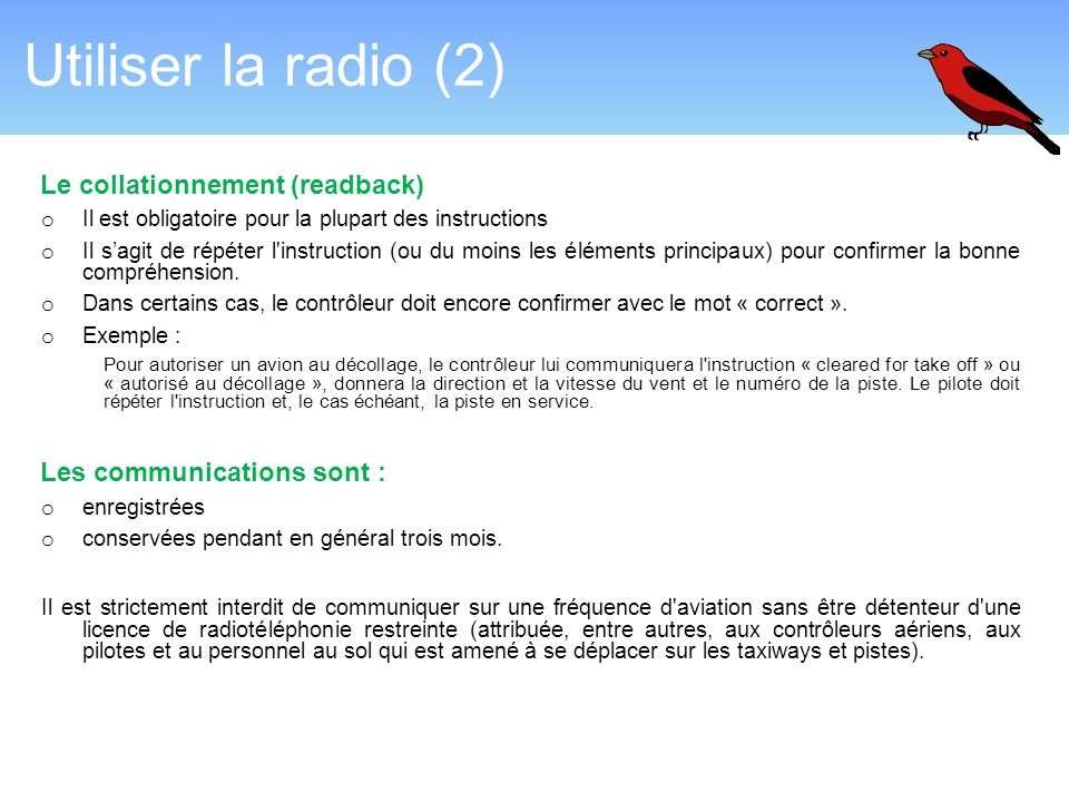 Utiliser la radio (2) Le collationnement (readback)