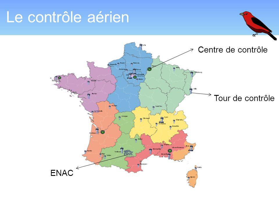Le contrôle aérien Centre de contrôle Tour de contrôle ENAC 2