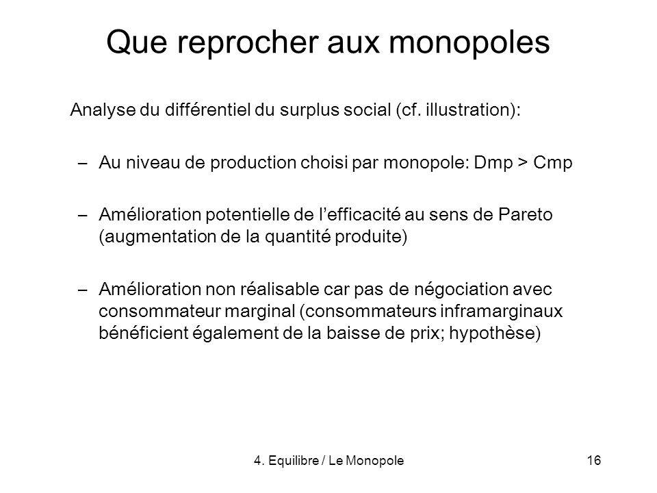 Que reprocher aux monopoles