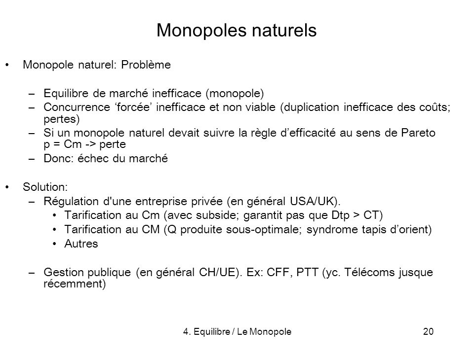 4. Equilibre / Le Monopole