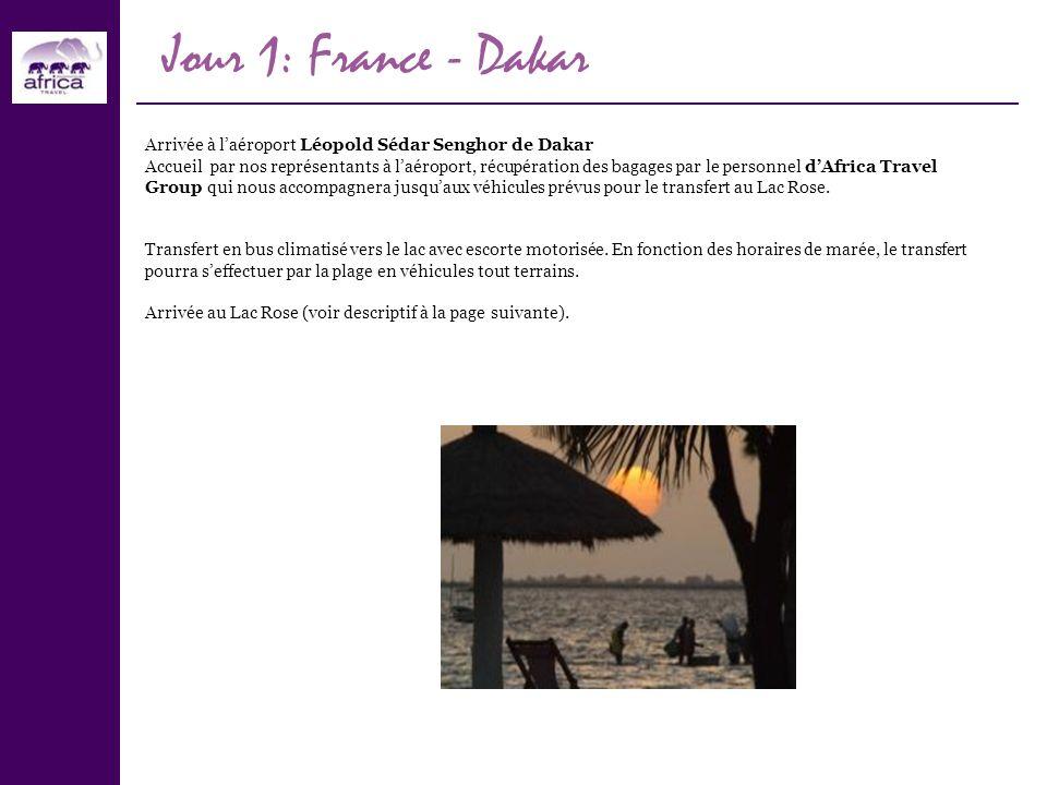 Jour 1: France - Dakar Arrivée à l'aéroport Léopold Sédar Senghor de Dakar.