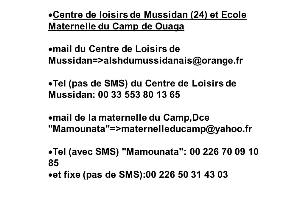 Centre de loisirs de Mussidan (24) et Ecole Maternelle du Camp de Ouaga