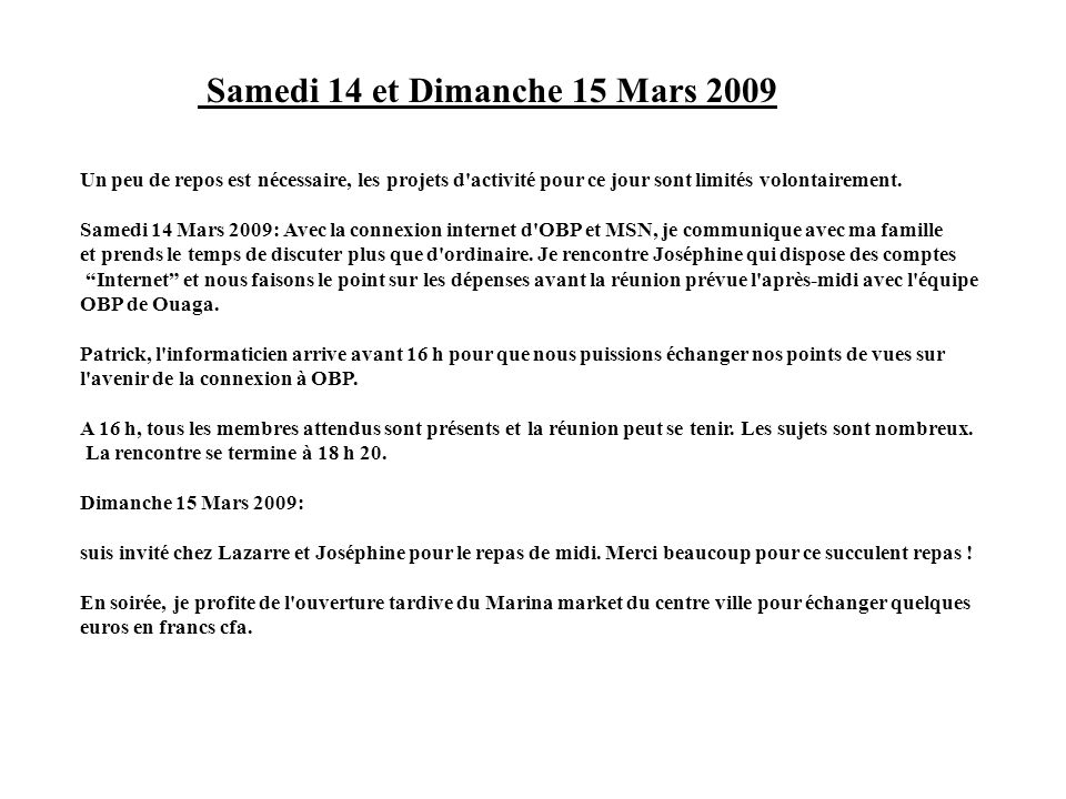 Samedi 14 et Dimanche 15 Mars 2009