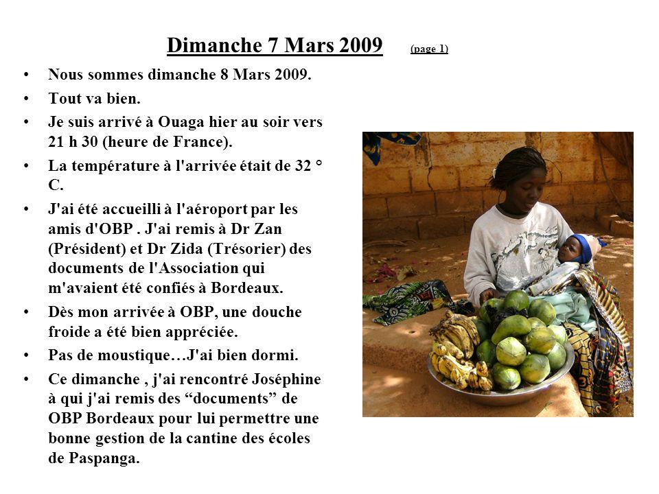 Dimanche 7 Mars 2009 (page 1) Nous sommes dimanche 8 Mars 2009.