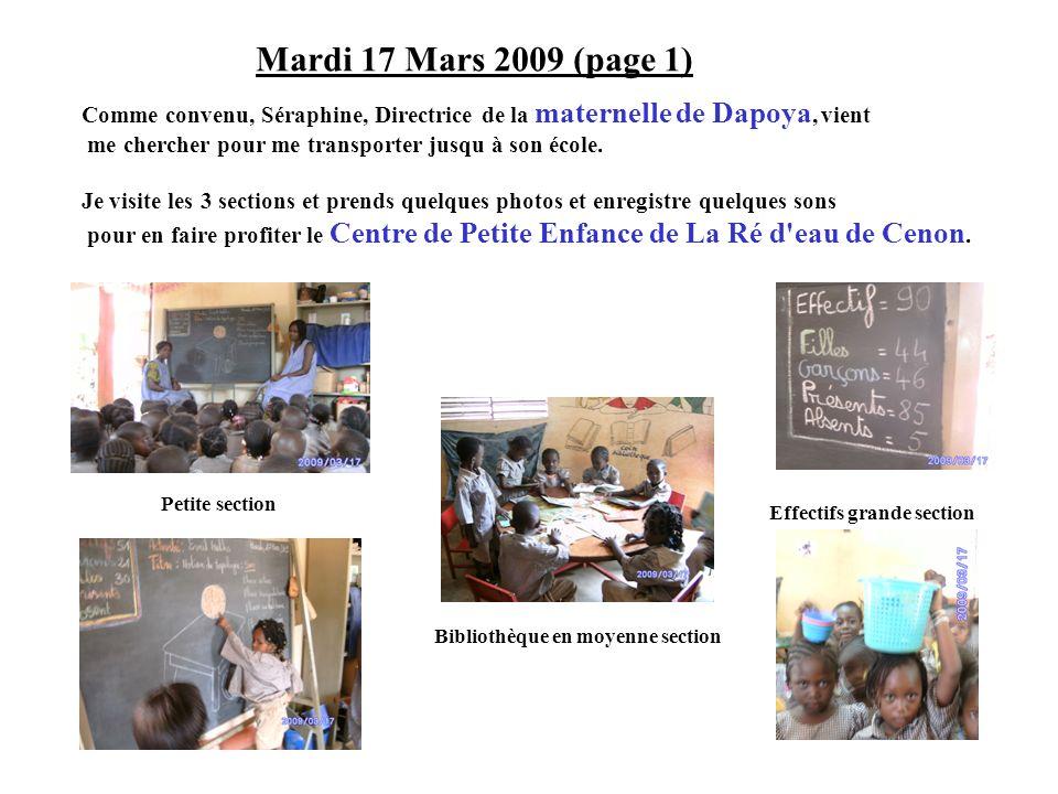 Mardi 17 Mars 2009 (page 1) Comme convenu, Séraphine, Directrice de la maternelle de Dapoya, vient.