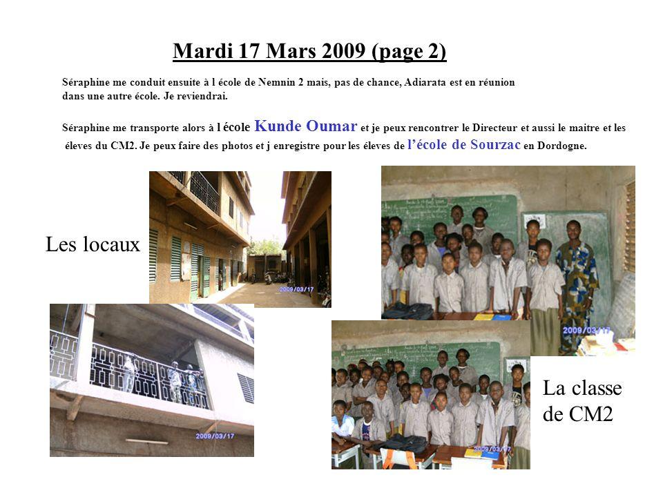 Mardi 17 Mars 2009 (page 2) Les locaux La classe de CM2