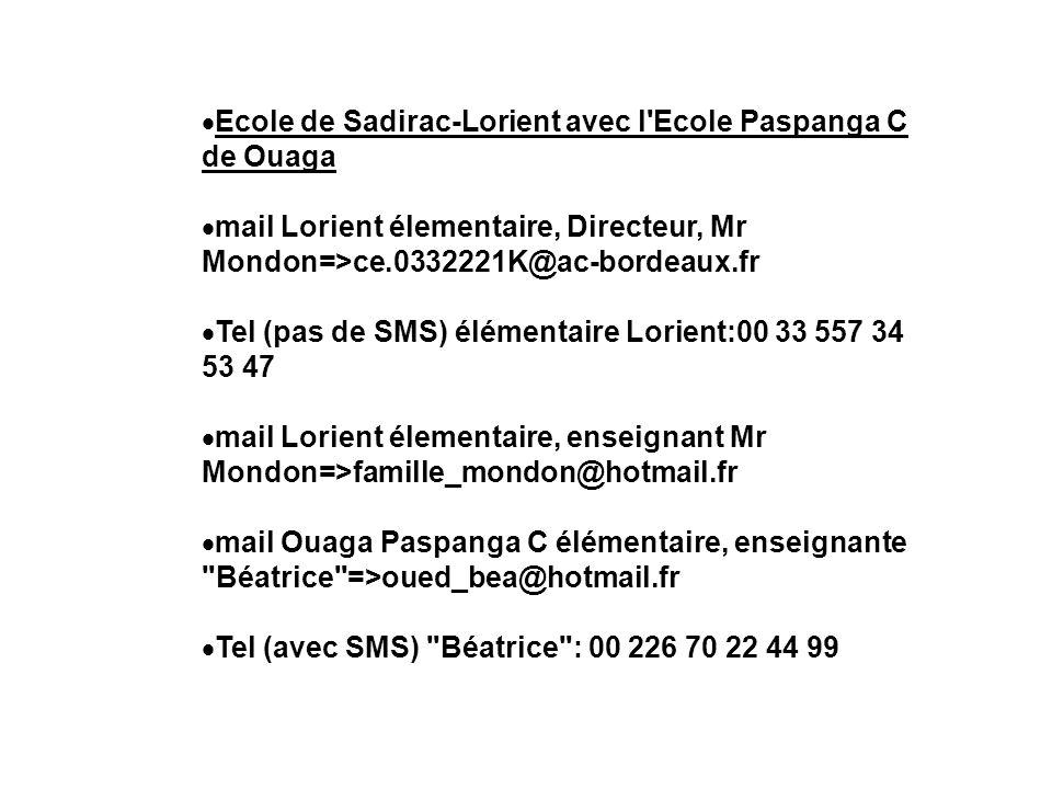 Ecole de Sadirac-Lorient avec l Ecole Paspanga C de Ouaga