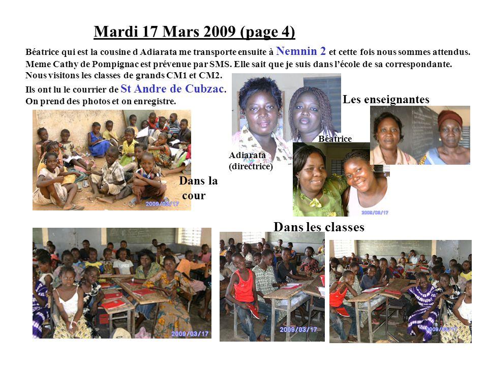 Mardi 17 Mars 2009 (page 4) Dans les classes Les enseignantes Dans la