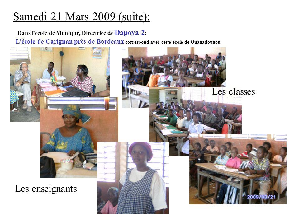 Samedi 21 Mars 2009 (suite): Les classes Les enseignants