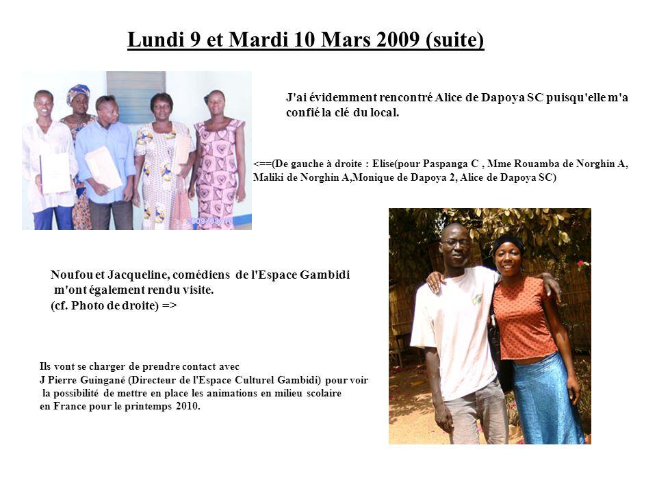Lundi 9 et Mardi 10 Mars 2009 (suite)