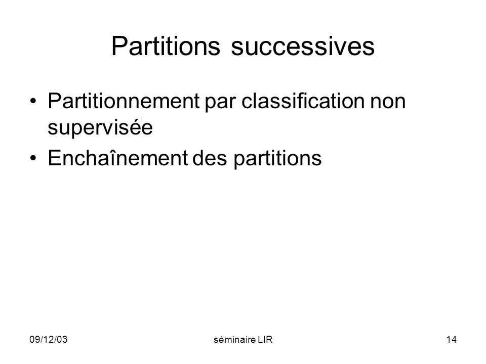 Partitions successives