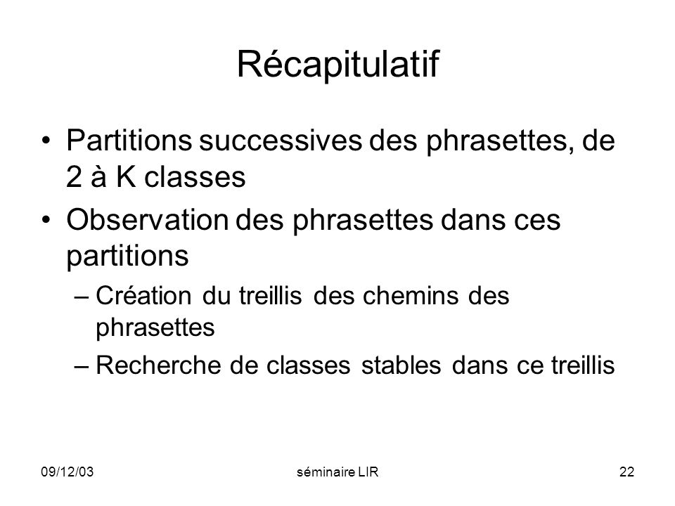 Récapitulatif Partitions successives des phrasettes, de 2 à K classes