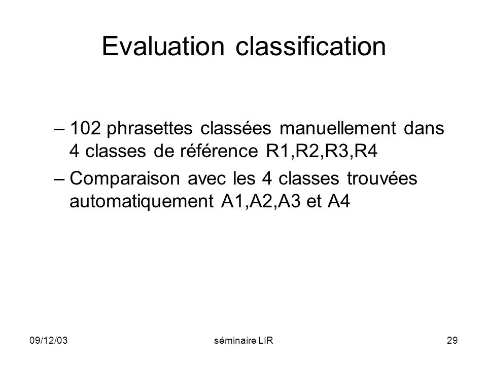 Evaluation classification