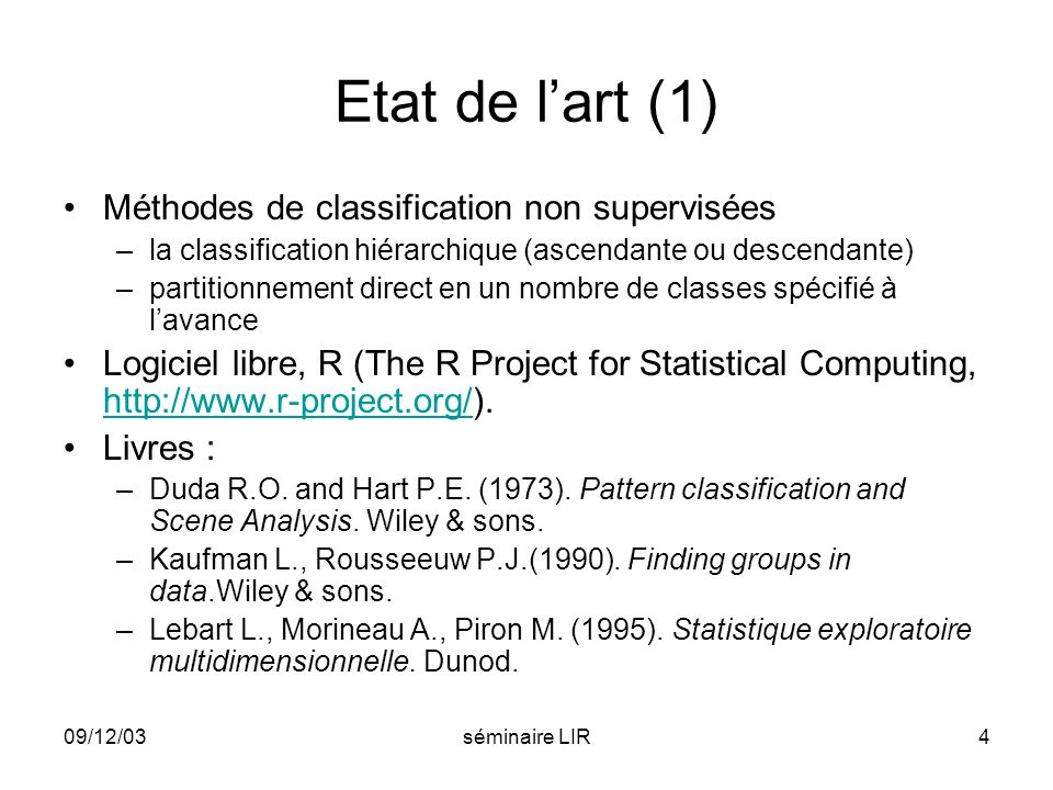 Etat de l'art (1) Méthodes de classification non supervisées