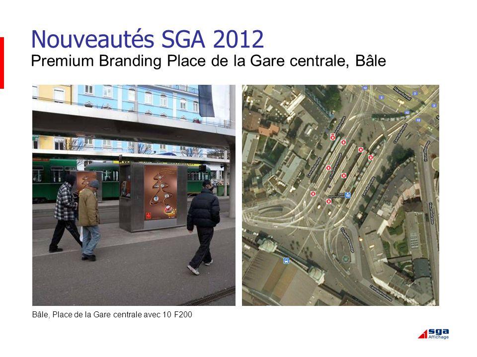 Nouveautés SGA 2012 Premium Branding Place de la Gare centrale, Bâle